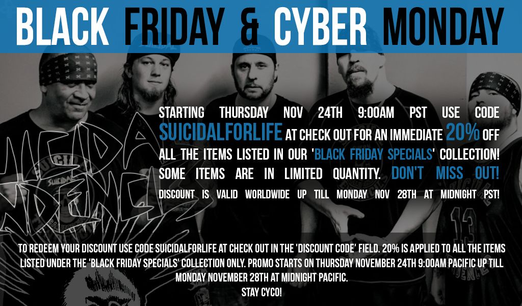 SUICIDAL BLACK FRIDAY / CYCO CYBER MONDAY SALE!